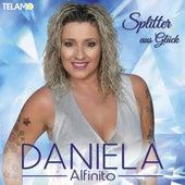 Splitter aus Glück von Daniela Alfinito