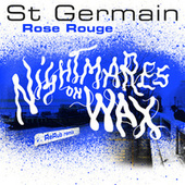 Rose rouge (Nightmares on Wax ReRub) von St. Germain