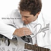 Faixa a Faixa Difícil Não Falar de Amor- Coração de Menino by Daniel