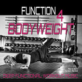Bodyweight (Deep Functional Workout Music) - Function 4 von Pierre Bohn
