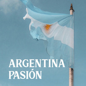 Argentina Pasión by Various Artists