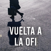Vuelta a la ofi by Various Artists