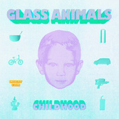 CHILDHOOD by Glass Animals