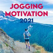 Jogging Motivation 2021 by Various Artists