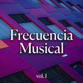 Frecuencia musical Vol. I de Various Artists