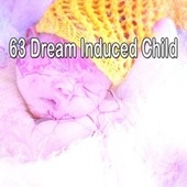 63 Dream Induced Child de Lullaby Land