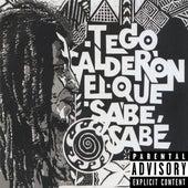 El Que Sabe, Sabe de Tego Calderon