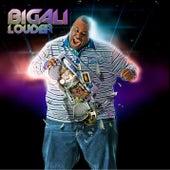 Louder by Big Ali