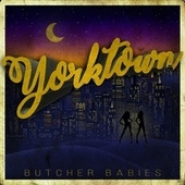 Yorktown by Butcher Babies