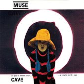 Cave by Muse
