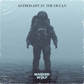 Astronaut In The Ocean von Masked Wolf
