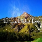 43 Chill out Eve by S.P.A