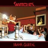 Drama Queen von Switches