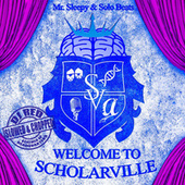 Welcome To Scholarville (Slowed & Chopped) de Mr. Sleepy