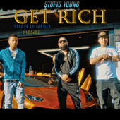 Get Rich (feat. $tupid Young & MBNel) von $tupid Young