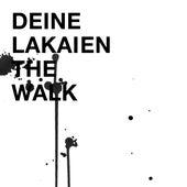 The Walk von Deine Lakaien