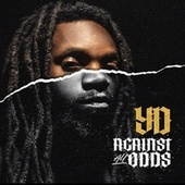 Against All Odds by Yd