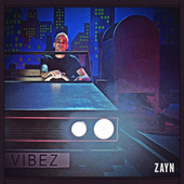 Vibez by ZAYN