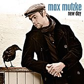 New Day von Max Mutzke