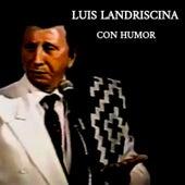 Con Humor de Luis Landriscina
