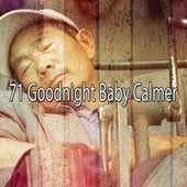 71 Goodnight Baby Calmer by S.P.A