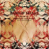Death By Diamonds And Pearls de Band of Skulls