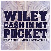 Cash In My Pocket ft Daniel Merriweather de Wiley