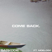 Come Back by Sarkodie