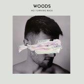 No Turning Back von Woods