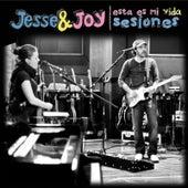 Esta es mi vida [Sesiones] de Jesse & Joy