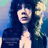Tracks of My Tears by Julia King