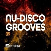 Nu-Disco Grooves, Vol. 09 by Various Artists