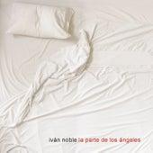 La Parte De Los Ángeles de Ivan Noble