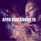 AFRO VIBE SQUAD 16 by Various Artists
