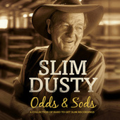 Odds And Sods de Slim Dusty