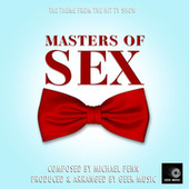 Masters Of Sex Main Theme (From