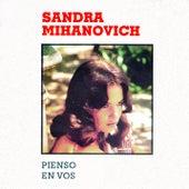 Pienso En Vos de Sandra Mihanovich