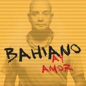 Ay Amor de Bahiano
