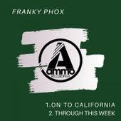 On to California von Franky Phox