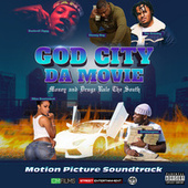 God City Da Movie (Motion Picture Soundtrack) by Various Artists
