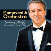 Unchained Melody, Greatest Movie Hits van Mantovani