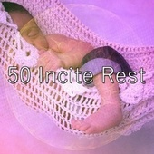 50 Incite Rest by Spa Relaxation