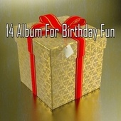 14 Album for Birthday Fun by Happy Birthday