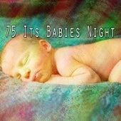 75 Its Babies Night by Deep Sleep Music Academy