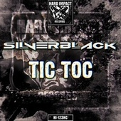 Tic Toc by The Silverblack