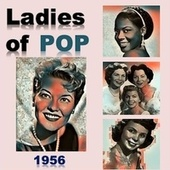 Ladies of Pop 1956 di Teresa Brewer, Patti Page, The Chordettes, Lavern Baker, The Fontane Sisters, Alma Cogan, Cathy Carr, Janis Martin, Kitty Wells, Ruth Brown, Marilyn Monroe, Gogi Grant, Doris Day