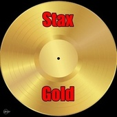Stax Gold de Booker T, Judy Clay, Johnnie Taylor, Eddie Floyd, William Bell, Carla Thomas, The Emotions, Mavis Staples, Rufus Thomas