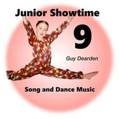 Junior Showtime 9 - Song and Dance Music von Guy Dearden