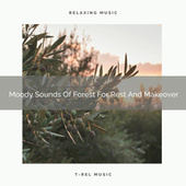 2020 Best: Moody Sounds Of Forest For Rest And Makeover von Nature Sounds (1)