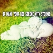 34 Make Your Bed Serene with Storms de Ambient Rain